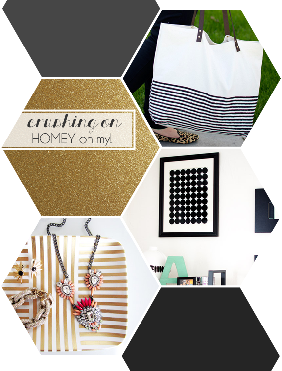 Crushing On: Homey oh my!