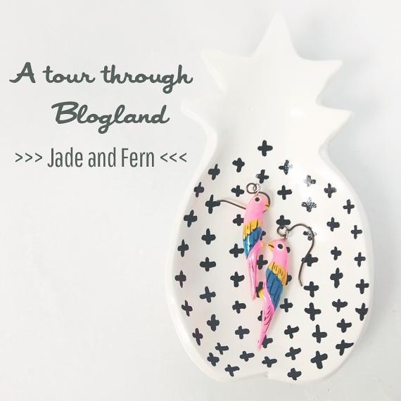 A Tour Through Blogland - Jade and Fern