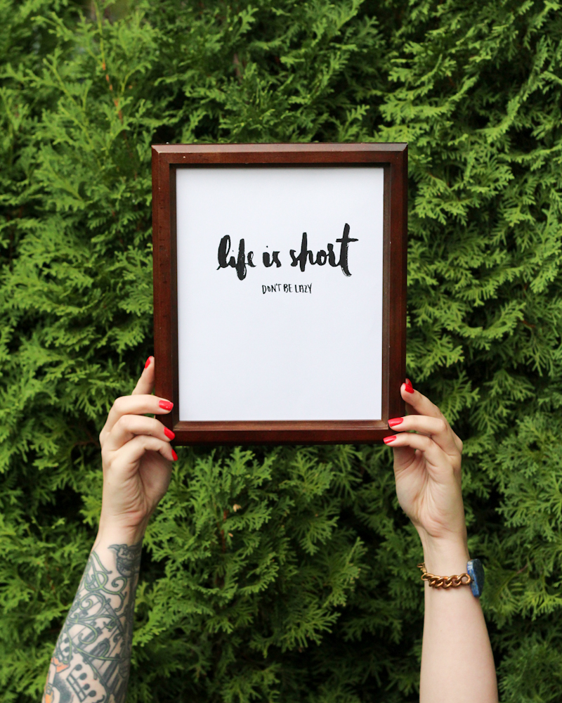 Life is Short Don't Be Lazy - image be The Crafted Life http://thecraftedlife.com/free-girlboss-printable/
